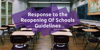 classroom, text : Response to the Reopening Of Schools Guidelines
