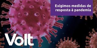 Exigimos medidas de resposta à pandemia