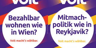 """Zwei Wahlplakate mit der Aufschrift """"Bezahlbar wohnen wie in Wien?"""" und """"Mitmachpolitik wie in Reykjavik?"""""""