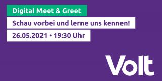Meet & Greet Volt München 26.05.2021