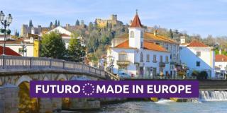 Futuro Made in Europe Tomar