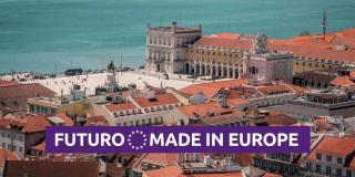 Futuro Made in Europe Lisboa