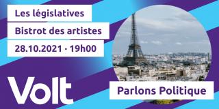 Volt Paris - Parlons Politique - Les legislatives