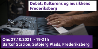 Debat Kultur og musik Frederiksberg