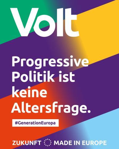 Volt. Progressive Politik ist keine Altersfrage.