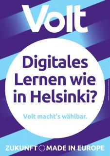"""Wahlplakat mit der Aufschrift """"Digitales Lernen wie in Helsinki?"""""""